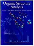 img - for Organic Structure Analysis (Topics in Organic Chemistry) by Phillip Crews (1998-07-16) book / textbook / text book