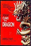 From the Claws of the Dragon, Carroll Hunt, 0310515114