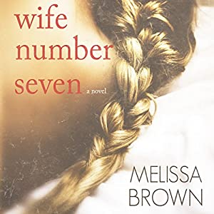 Wife Number Seven Audiobook
