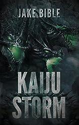 Kaiju Storm (Kaiju Winter Book 2)