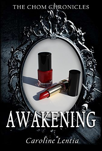 Awakening (The Chom Chronicles Book 1)