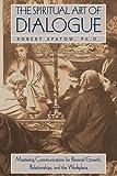The Spiritual Art of Dialogue, Robert Apatow, 0892816740