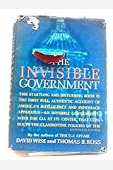 The Invisible Government Hardcover