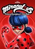 Miraculous: Tales of Ladybug & Cat Noir - Volume 1
