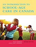 An Introduction to School-Age Care in Canada (2nd Edition)