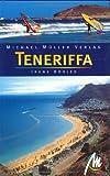 Teneriffa: Reisehandbuch mit vielen praktischen Tipps