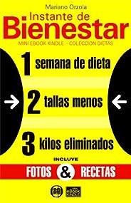 1 semana de dieta, 2 tallas menos, 3 kilos eliminados con la DIETA VISUAL (Instante de BIENESTAR - Colección D