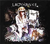 Ladyhawke (2009 Australian Collector's Edition) (Incl. 5 Bonus Tracks) by Ladyhawke