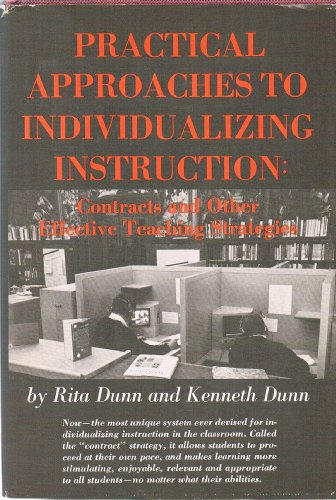 Practical approaches to individualizing instruction;: Contracts and other effective teaching strategies