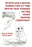 download ebook dustin and a mouse named cody: in
