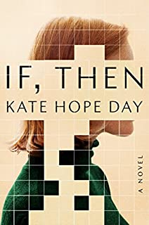 Book Cover: If, Then: A Novel