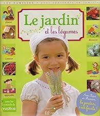 Le jardin et les légumes par Bénédicte Boudassou