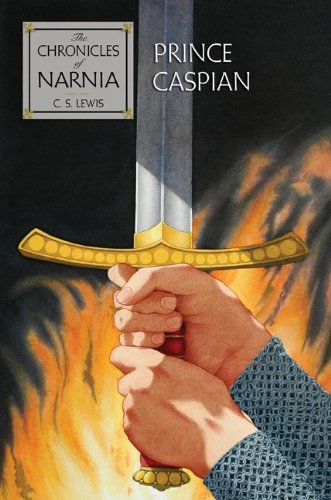 Prince Caspian: The Return to Narnia (Chronicles of Narnia)