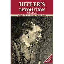 Hitler's Revolution: Ideology, Social Programs, Foreign Affairs