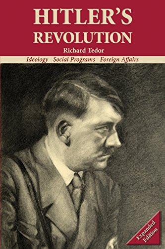 Hitler's Revolution: Ideology, Social Programs, Foreign Affairs [Richard, Tedor] (Tapa Blanda)