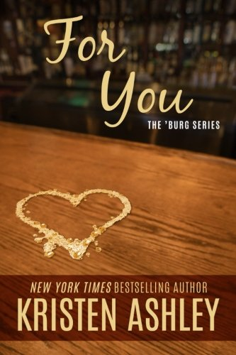 For You (The 'Burg Series) ()