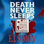 Death Never Sleeps | E. J. Simon
