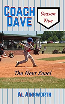 Coach Dave Season Five: The Next Level by [Ainsworth, Al]