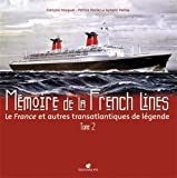 MEMOIRE DE LA FRENCH LINES T2