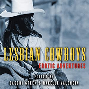 Lesbian Cowboys: Erotic Adventures Audiobook