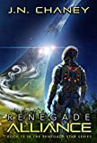 Renegade Alliance : An Intergalactic Space Opera Adventure (Renegade Star Book 13)