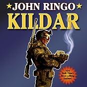 Kildar: Paladin of Shadows, Book 2 | John Ringo