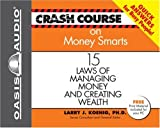 img - for Crash Course on Money Smarts: 15 Laws of Managing Money and Creating Wealth (Crash Course Series) book / textbook / text book