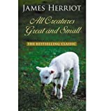download ebook all creatures great and small (thorndike press large print famous authors) (hardback) - common pdf epub