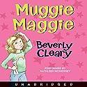 Muggie Maggie Hörbuch von Beverly Cleary Gesprochen von: Kathleen McInerney