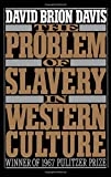 Image of The Problem of Slavery in Western Culture (Oxford Paperbacks)