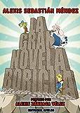La Gran Novela Boricua (Spanish Edition)