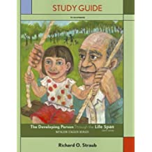 Developing Person Through the Life Span (Loose Leaf) & Study Guide