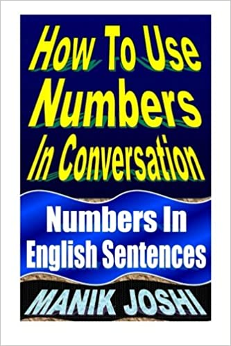 How To Use Numbers In Conversation: Numbers In English