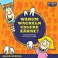 CD WISSEN Junior - KIDS Academy: Warum wackeln unsere Zähne? Coole Antworten auf clevere Fragen: Unser Körper, 1 CD