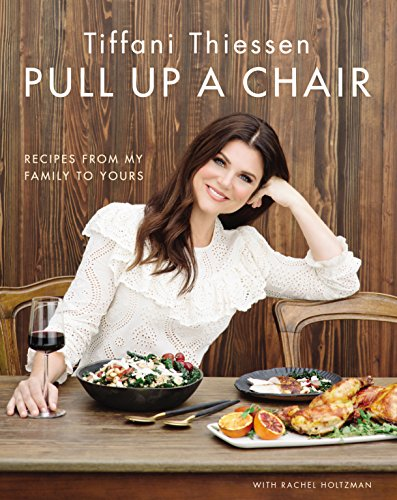 (Pull Up a Chair: Recipes from My Family to Yours)