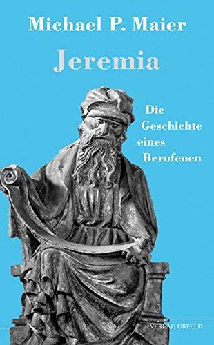 jeremia-die-geschichte-eines-berufenen-urfelder-reihe-ur