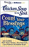 chicken soup for recovery - Chicken Soup for the Soul: Count Your Blessings - 29 Stories about Thankfulness, New Perspectives, and Having Faith