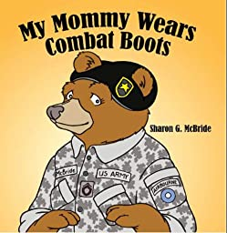 amazoncom my mommy wears combat boots 9781434351647