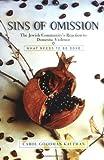 Sins of Omission, Carol Goodman Kaufman, 0813340888