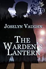 The Warden's Lantern: A Paranormal Romance Kindle Edition
