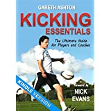 Kicking Essentials: The Ultimate Guide for Players and Coaches
