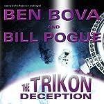 The Trikon Deception | Ben Bova,Bill Pogue