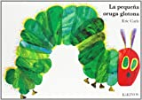 img - for Eric Carle - Spanish: La Pequena Oruga Glotona (Big Board Book) book / textbook / text book