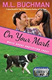 On Your Mark (White House Protection Force) (Volume 2)