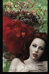Queen's Destiny: Blood Prophecy One: (Volume 1)