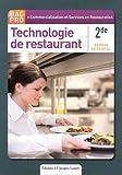 Technologie de restaurant 2e Bac Pro Commercilaistion et Services en Restauration (CSR)