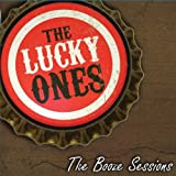 The Booze Sessions by The Lucky Ones (2010-10-25)