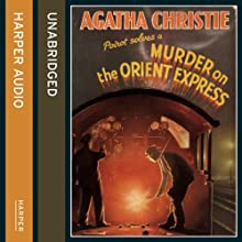 Murder on the Orient Express | Livre audio Auteur(s) : Agatha Christie Narrateur(s) : Dan Stevens