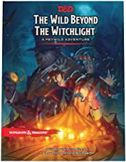 The Wild Beyond the Witchlight: A Feywild Adventure (Dungeons & Dragons B