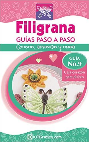 Guía No.9 Caja Corazón dulces (Filigrana Guías Paso a Paso) (Spanish